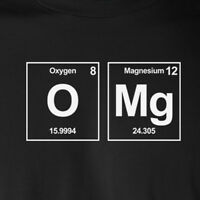 O Mg funny periodic table OMG T-shirt chemistry funny nerd geek college humor