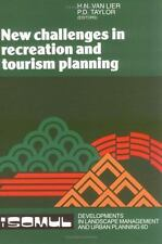 New Challenges in Recreation and Tourism Planning (Developments in Landscape Man