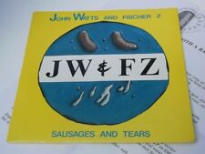 John Watts & Fischer Z:   Sausages And Tears   EX+  PROMO   7""