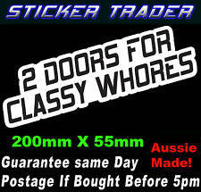 2 DOORS FOR CLASSY WHORES JDM STICKER FUNNY HOON DRIFT RACE DRAG CAR WINDOW BOMB