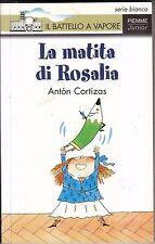 Anton Cortisaz - LA MATITA DI ROSALIA - Il Battello a Vapore - 1994
