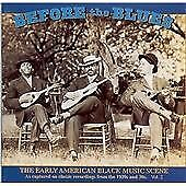 Various Artists - Before the Blues, Vol. 2 (The Early American Black Music Scene, 1996)