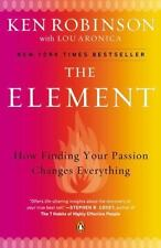 The Element: How Finding Your Passion Changes Everything .. NEW
