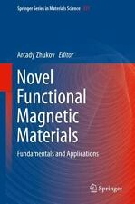 Novel Functional Magnetic Materials: Fundamentals and Applications (Springer Ser