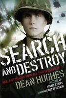 Search and Destroy by Hughes, Dean , Paperback