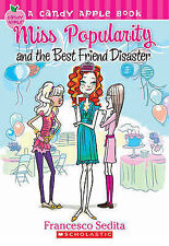 Candy Apple #30: Miss Popularity and the Best Friend Disaster by Francesco...