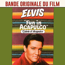 CD Elvis Presley : Fun in Acapulco (L'Idole d'Acapulco) Bande Originale du Film