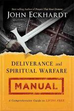 Deliverance and Spiritual Warfare Manual, Paperback by Eckhardt, John, Brand ...
