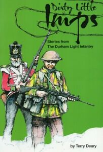Dirty Little Imps: Stories From the Durham Light Infantry local army history