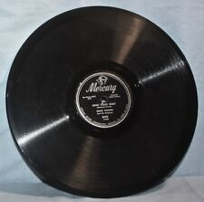 Eddie Vinson 78 RPM ~Mercury Records 8090 ~High Class Baby & When I Get Drunk VG