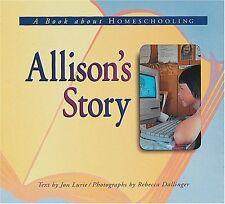 A Book about Homeschooling Allisons Story (Meetin