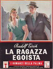 La ragazza egoista, Torok, Mondadori, I romanzi della palma, Boccasile,1940