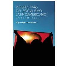 Perspectivas del socialismo latinoamericano en el siglo XXI (Coleccion