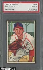 1952 Bowman SETBREAK #248 Bill Werle St. Louis Cardinals PSA 7 NM