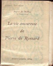La vie amoureuse de pierre de Ronsard - Collection : Leurs amours