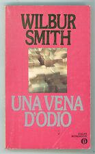 SMITH WILBUR UNA VENA D'ODIO MONDADORI 1985 OSCAR 1855 PRIMA EDIZIONE