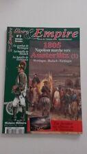 GLOIRE ET EMPIRE N° 3 / 1805 NAPOLÉON MARCHE VERS AUSTERLITZ (1) - TRES BON ETAT