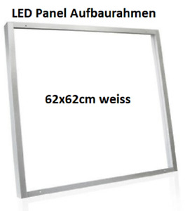 LED Panel Aufbaurahmen 62x62  Weiß inkl. Befestigungsmaterial