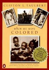Once Upon a Time When We Were Colored: Tie In Edition - Good - Taulbert, Clifton