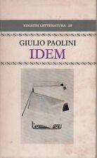 PAOLINI Giulio, Idem. Einaudi, Torino 1975