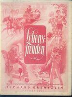 """"""" Lebensfreuden """" herausgegeben von Richard Krentzlin"""