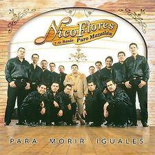 Para Morir Iguales by Nico Flores (CD, Oct-2003, Sony BMG) - EB7