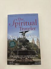 The Spiritual Traveler NYC A Guide to Sacred Spaces