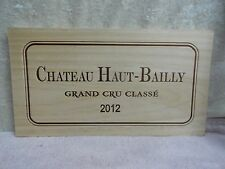 2012 CHATEAU HAUT BAILLY GRAND CRU WOOD WINE PANEL END