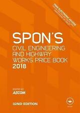 Spon's Civil Engineering and Highway Works Price Book 2018 by Taylor &...