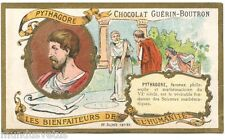 Chromo . Guérin-Boutron . Les bienfaiteurs de l'humanité. PYTHAGORE