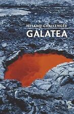 Galatea: By Melanie Challenger
