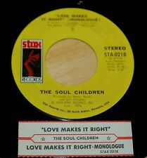 Soul Children 45 Love Makes It Right  w/ts  STAX #0218  VG++
