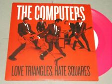 """The Computers:   Love Triangles, Hate Squares  PINK  EX+   7"""""""