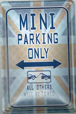 """ MINI PARKING ONLY "" AUTO BLECHSCHILD 20 X 30 CM NEU (NB31)"