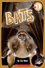 Scholastic Reader Level 1: Bats by Lily Wood, Good Book