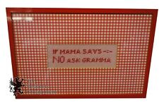 Vintage Needlepoint If Mama Says No Ask Gramma Embroidery Framed and Matted Red