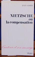 Gobry Nietzsche ou la compensation...