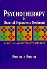 Psychotherapy In Chemical Dependence Treatment: A Practical and Integr-ExLibrary