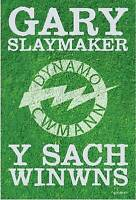 Y SACH WINWNS, GARY SLAYMAKER, Used; Good Book
