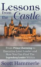 Lessons from the Castle: My Journey From Prince Charming to Executive Level Lead