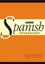 Using Spanish Vocabulary by R. E. Batchelor and Miguel Ángel San José (2003,...