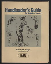 IMR Handloader's Guide For Smokeless Powder - 1999 Edition