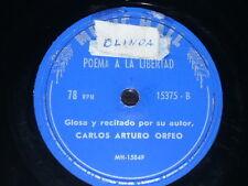 ARGENTINA 78rpm RECORD Music Hall CARLOS ARTURO ORFEO Poetry POEMA A LA LIBERTAD