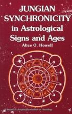 Jungian Synchronicity in Astrological Signs and Ages, Howell, Alice O.