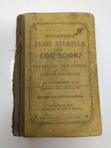 1866 Scribner's Ready Recokner & LOG for Ship Builders, Boat Builders, & Lumber
