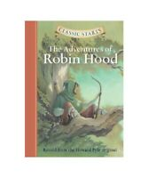 """Howard Pyle """"Classic Starts(r) the Adventures of Robin Hood"""""""