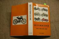 Sammlerbuch alte Oldtimer Motorräder 1885-1940, NSU Zündapp DKW BMW Puch, 1983