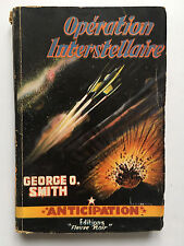 FLEUVE NOIR ANTICIPATION N°59 : OPERATION INTERSTELLAIRE .. GEORGE O.SMITH ...EO