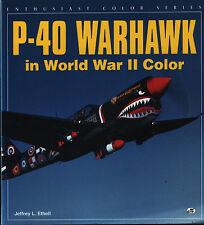P-40 Warhawk in World War II Color (Motorbooks) - New Copy