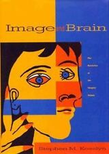 Image and Brain: The Resolution of the Imagery Debate, Kosslyn, Stephen M., Good